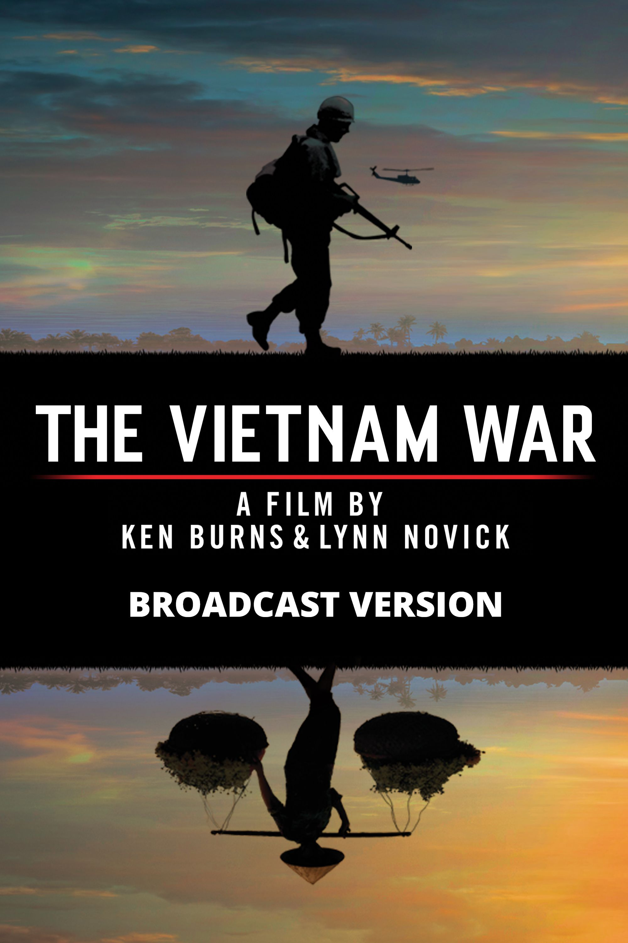 The Vietnam War, A Film by Ken Burns & Lynn Novick