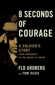 8 Seconds of Courage Flo Groberg Afghanistan