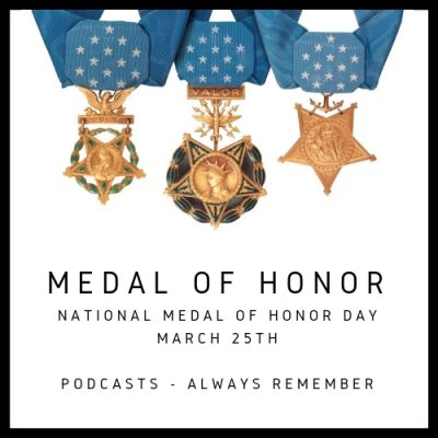 National Medal of Honor Day with Doug Sterner, Home of Heroes