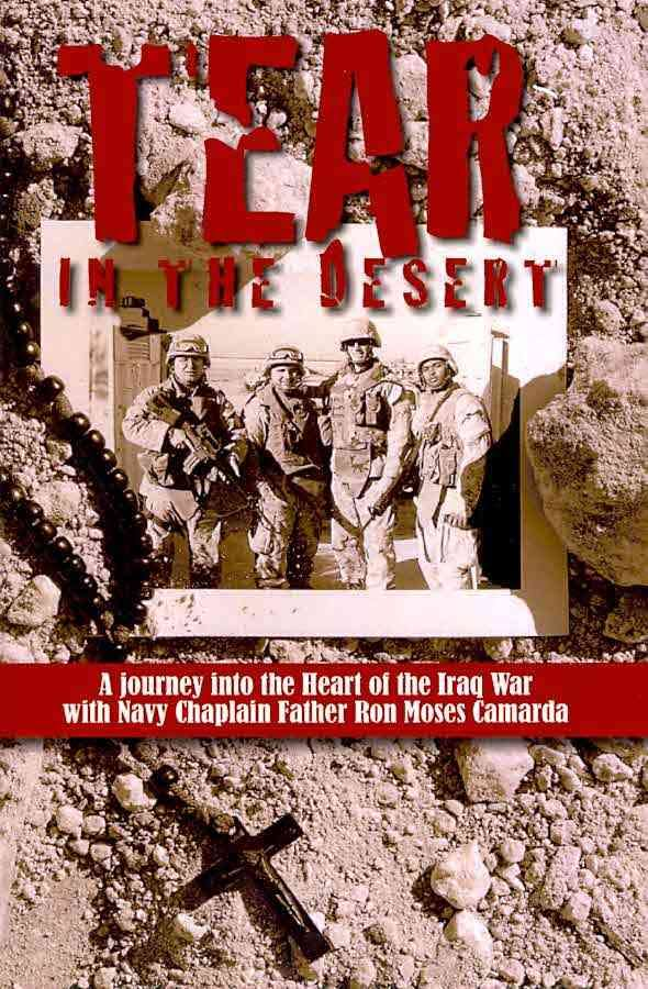 Tear in the Desert by Fr Ron Moses Camarda