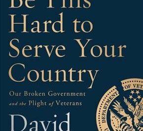 "VA Secretary under Trump, Dr. Shulkin, and ""No Surrender"" a WWII POW Hero's Story"